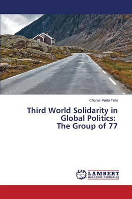 Third World Solidarity in Global Politics