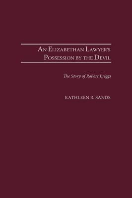 An Elizabethan Lawyer's Possession by the Devil