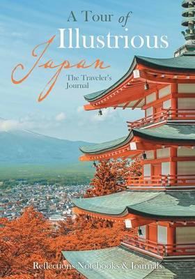 A Tour of Illustrious Japan