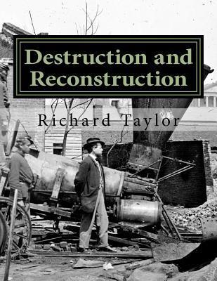 Destruction and Reconstruction