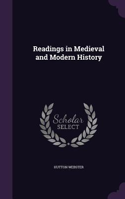 Readings in Medieval and Modern History