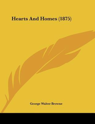 Hearts and Homes (1875)