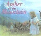 Amber on the Mountai...