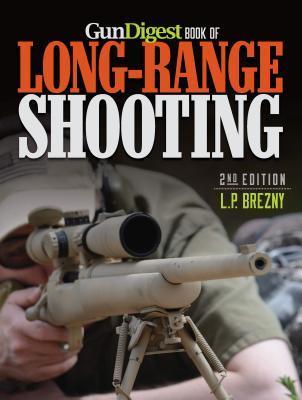 Gun Digest Book of Long-Range Shooting