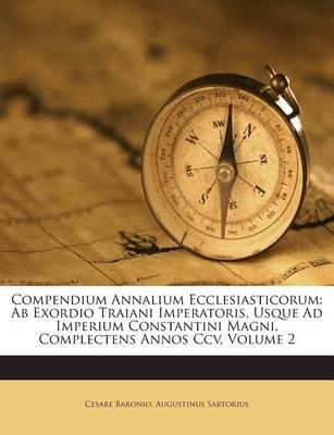 Compendium Annalium ...