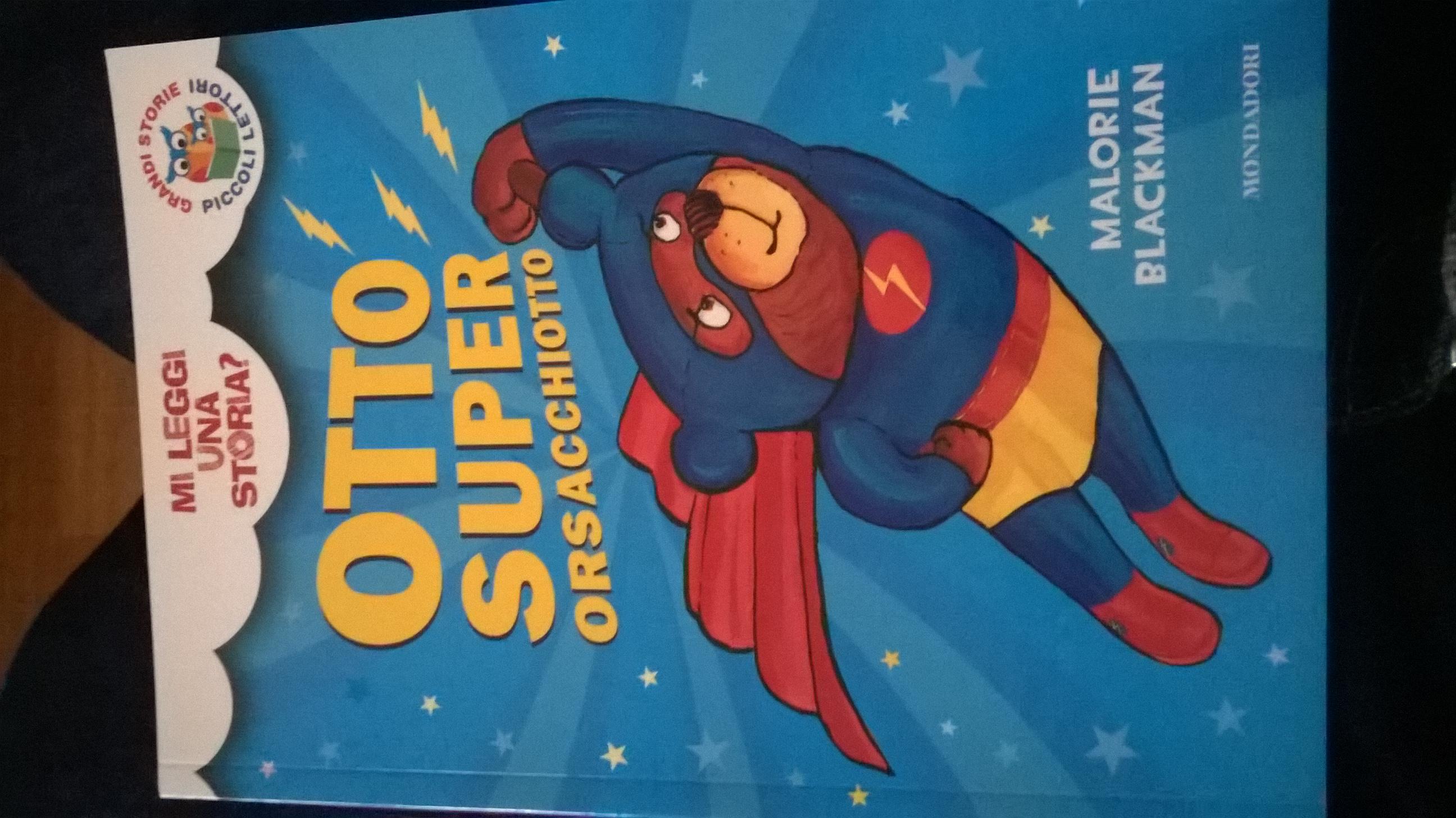 Otto Super Orsacchiotto