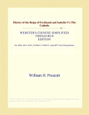 History of the Reign of Ferdinand and Isabella V1 (the Catholic (Webster's Chinese Simplified Thesaurus Edition)