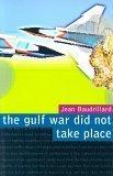 The Gulf War Did Not...