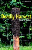 Deadly Harvest Level 6 Advanced Book and Audio CDs