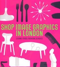 ショップイメージ グラフィックス イン ロンドン