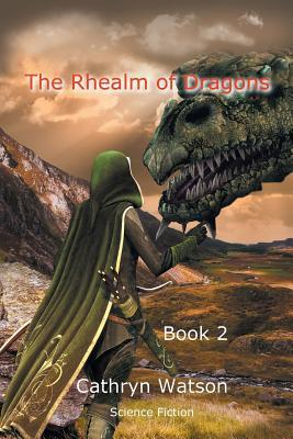 The Rhealm of Dragons, Book Two