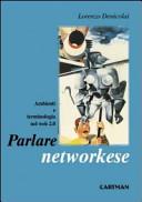Parlare il networkese. Terminologia e ambienti nel web 2.0