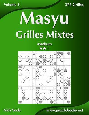 Masyu Grilles Mixtes