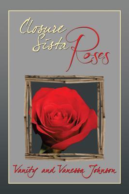Closure Sista Roses