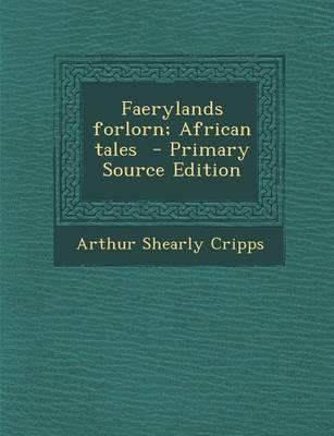 Faerylands Forlorn; ...