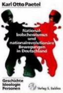 Nationalbolschewismus und nationalrevolutionäre Bewegungen in Deutschland