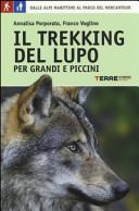 Il trekking del lupo