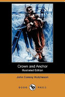 Crown and Anchor (Illustrated Edition) (Dodo Press)