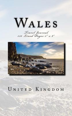 Wales United Kingdom Travel Journal