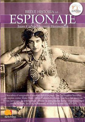 Breve historia del espionaje / A Brief History of Espionage