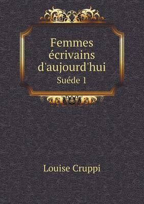 Femmes Ecrivains D'Aujourd'hui Suede 1