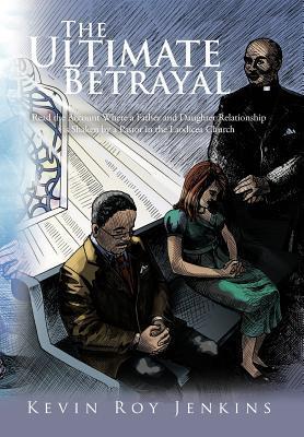 The Ultimate Betrayal