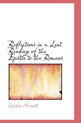 Reflections in a Lent Reading of the Epistle to the Romans