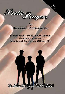 Poetic Prayers for Uniformed Professionals