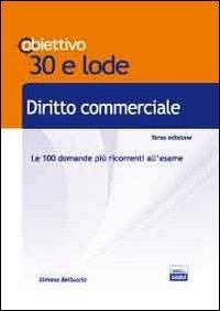 TL 2. Diritto commerciale. Le 100 domande più ricorrenti all'esame