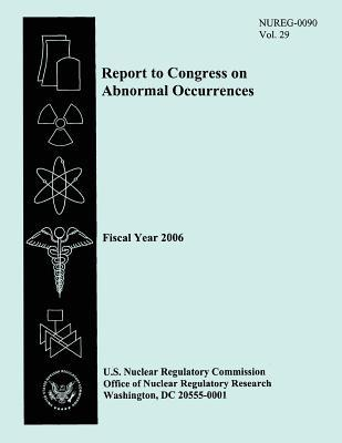 Report to Congress on Abnormal Occurrences