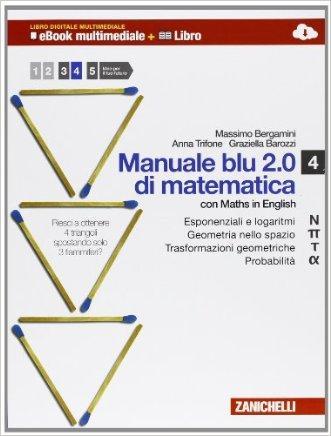 Manuale blu 2.0 di matematica. Multimediale. Per le Scuole superiori. Con e-book. Con espansione online