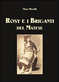 Rosy e i briganti del Matese