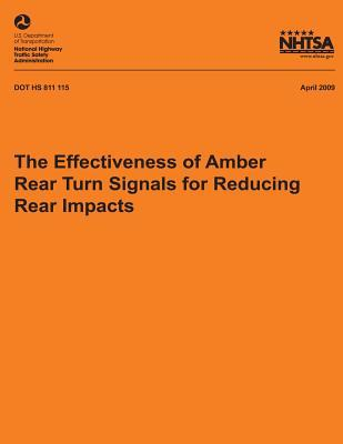 The Effectiveness of Amber Rear Turn Signals for Reducing Rear Impacts