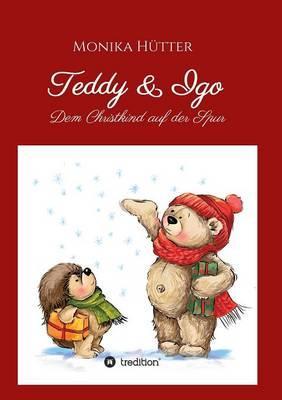 Teddy & Igo