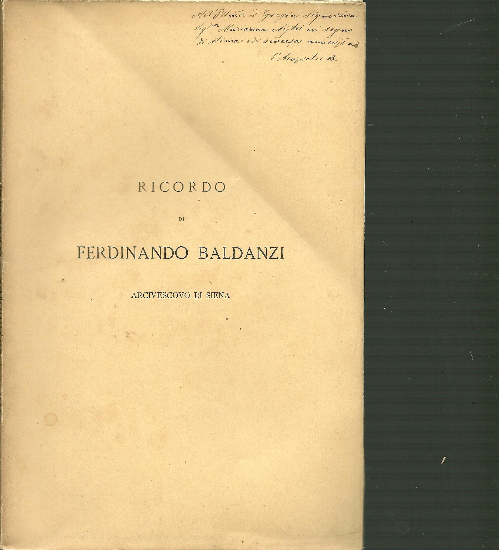 Ricordo di monsignore Ferdinando Baldanzi arcivescovo di Siena