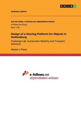 Design of a Sharing Platform for Objects in Gothenburg