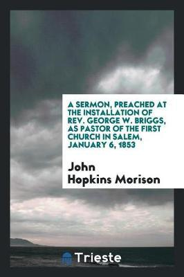 A Sermon, Preached a...