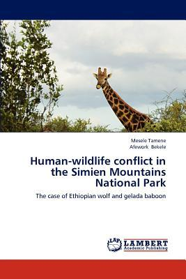 Human-wildlife conflict in the Simien Mountains National Park