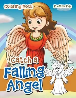 Catch A Falling Angel Coloring Book