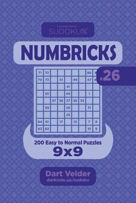 Sudoku Numbricks - 200 Easy to Normal Puzzles 9x9 (Volume 26)