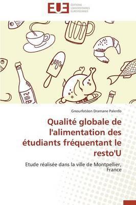 Qualite Globale de l'Alimentation des Étudiants Frequentant le Resto'U