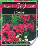 Taylor's 50 Best Roses