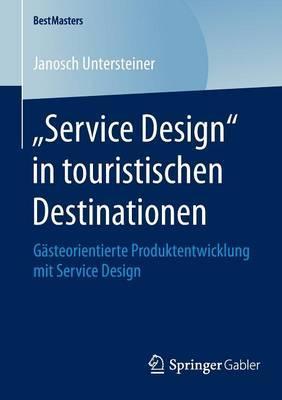 Service Design in Touristischen Destinationen
