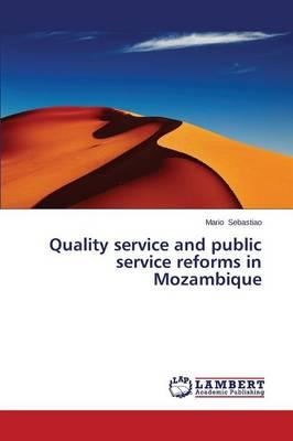 Quality service and public service reforms in Mozambique