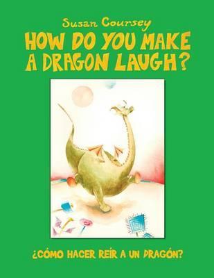 How Do You Make A Dragon Laugh?