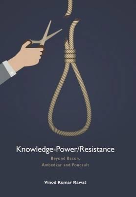 Knowledge-power/Resistance