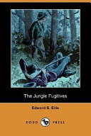 The Jungle Fugitives...