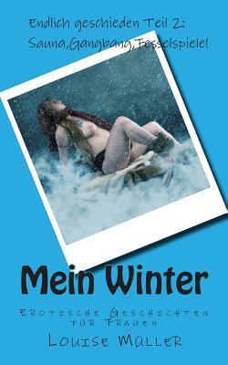 Mein Winter. Erotische Geschichten Für Frauen.