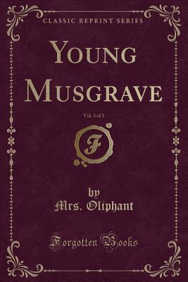 Young Musgrave, Vol....