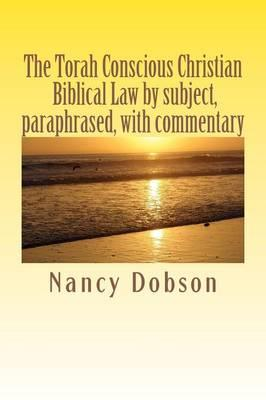 The Torah Conscious Christian